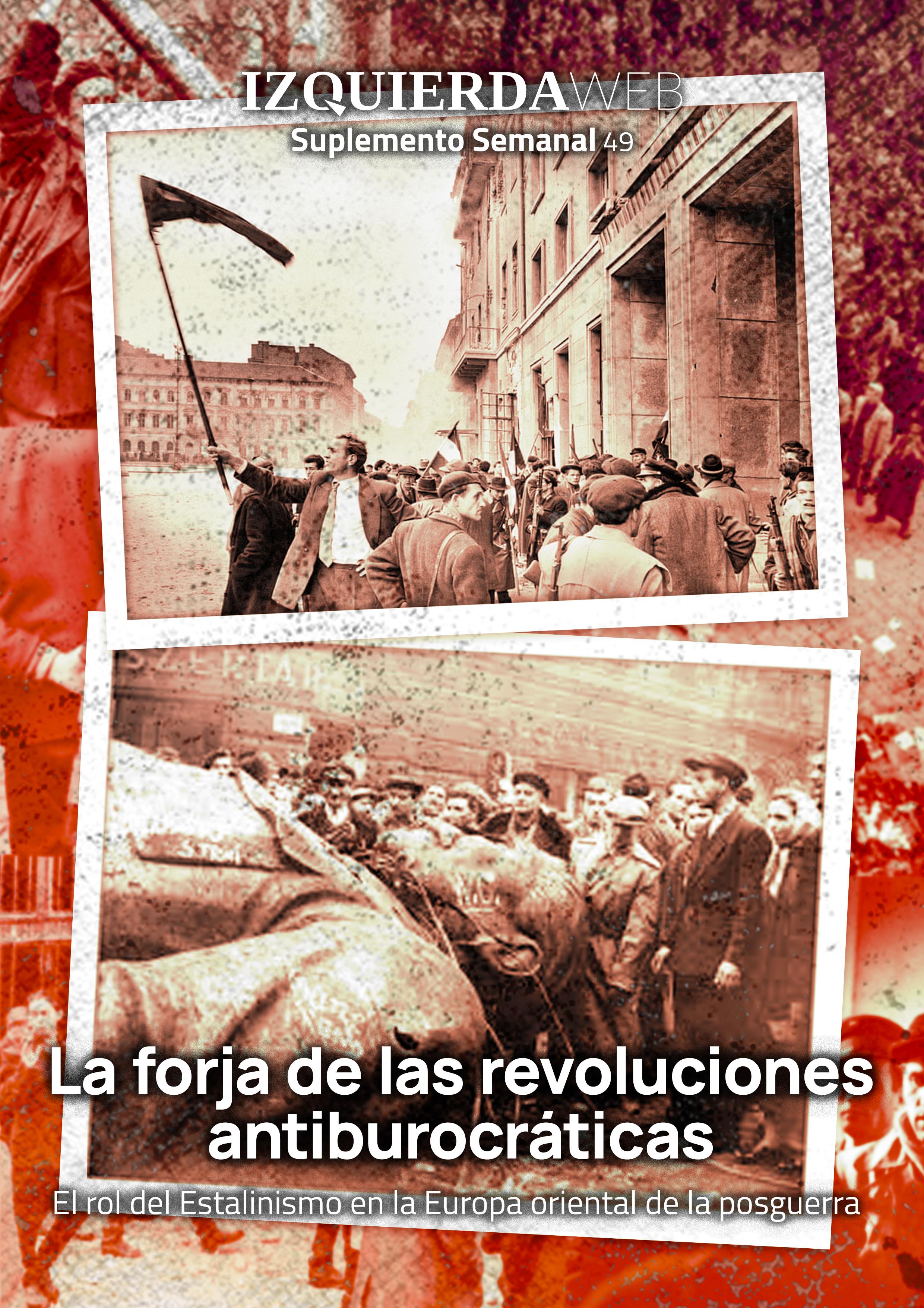 la forja de revoluciones antiburocráticas